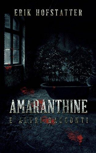 & Amaranthine e altri racconti libri online gratis pdf