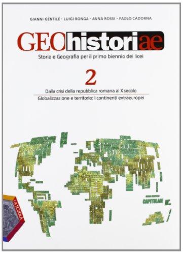 Geohistoriae. Per i Licei e gli Ist. magistrali. Con espansione online: 2
