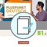 Pluspunkt Deutsch - Leben in Deutschland - Allgemeine Ausgabe: B1: Teilband 2 - Arbeitsbuch und Kursbuch: 120582-9 und 120583-6 im Paket