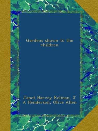 gardens-shown-to-the-children
