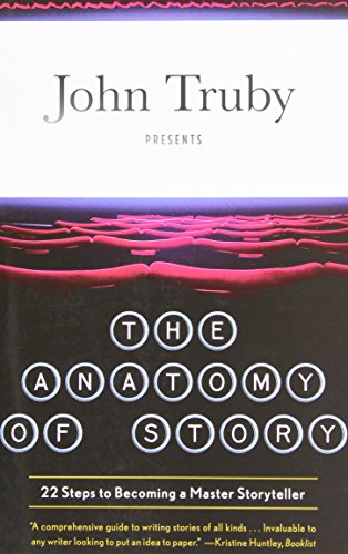 The Anatomy Of Story por John Truby