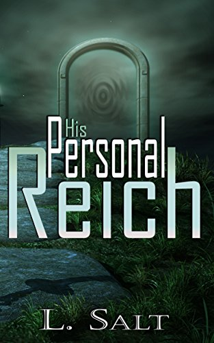 His Personal Reich by [Salt, L.]