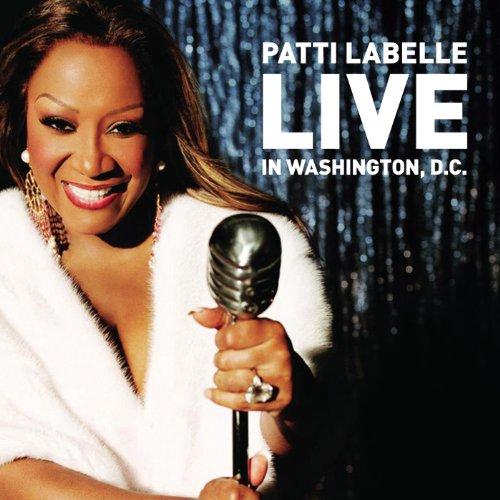 Patti LaBelle Live In Washingt...