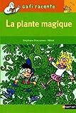 la plante magique