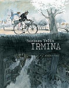 vignette de 'Irmina (Barbara Yelin)'