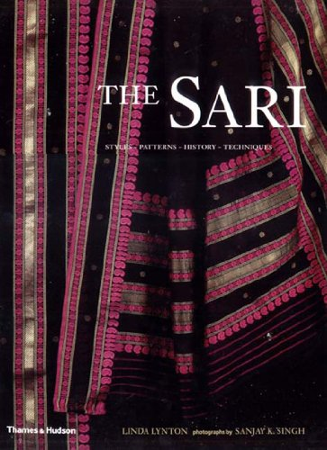 The Sari, Styles, Patterns, History, Techniques par Linda Lynton