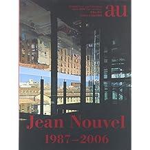 Jean Nouvel 1987-2006 (A+U Special Issue) (Livre en allemand)