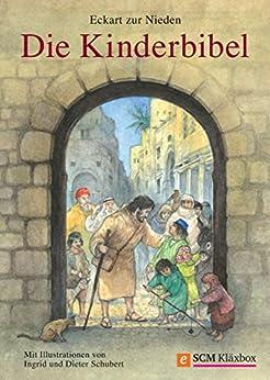 Die Kinderbibel von [Nieden, Eckart zur]
