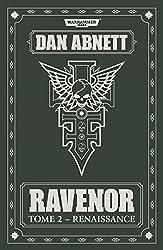 Ravenor, Tome 2 : Renaissance