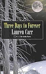 [(Three Days to Forever)] [By (author) Lauren Carr] published on (January, 2015)