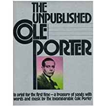 The Unpublished Cole Porter by Robert kimball (1975-11-14)