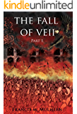 Dictator of Rome - Camillus (Book 2): The Fall of Veii (Part One)