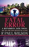 Fatal Error (Repairman Jack Novels)