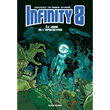 Infinity 8 - Tome 5 - Infinity 8 – Tome 5