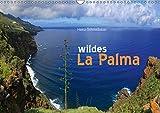 wildes La Palma (Wandkalender 2018 DIN A3 quer): Wilde Naturlandschaften der Kanareninsel La Palma (Monatskalender, 14 Seiten ) (CALVENDO Orte) - Heinz Schmidbauer