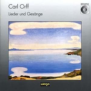 Orff : Lieder und Gesänge
