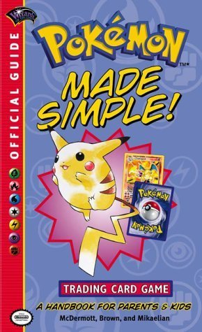 Pokemon Made Simple (Official Pokemon Guides) by Wizards Of The Coast, Brown, Mikaelian (2002) Mass Market Paperback