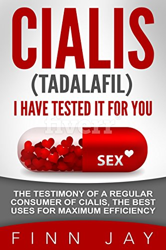 cialis-tadalafil-i-have-tested-it-for-you-the-testimony-of-a-regular-consumer-of-cialis-the-best-use