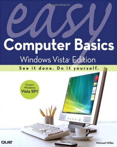 Easy Computer Basics, Windows Vista Edition by Michael Miller (2008-05-10)