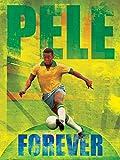 Pele Forever