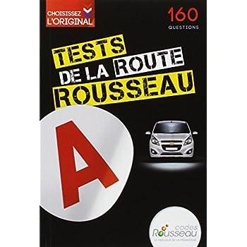 Test Rousseau de la route B 2014