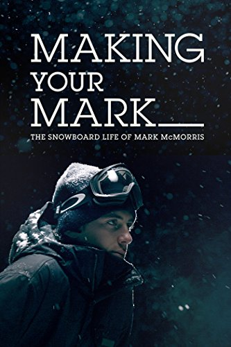 making-your-mark-the-snowboard-life-of-mark-mcmorris-ov