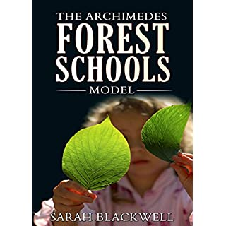 The Archimedes Forest Schools Model
