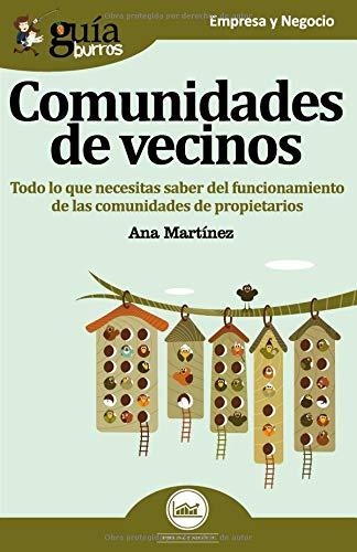 GuíaBurros Comunidades de vecinos: Todo lo que necesitas saber del funcionamiento de las comunidades de propietarios
