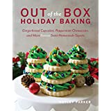 Out of the Box Holiday Baking – Gingerbread Cupcakes, Peppermint Cheesecake, and More Festive Semi–Homemade Sweets: Gingerbre