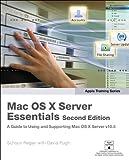 Apple Training Series: Mac OS X Server Essentials (Apple Pro Training) (English Edition)