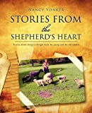 [(Stories from the Shepherd's Heart)] [By (author) Nancy Yonker] published on (February, 2010)