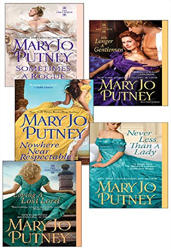 Mary Jo Putney's Lost Lords Bundle: Loving a Lost Lord, Never Less Than A Lady,Nowhere Near Respectable, No Longer a Gentleman & Sometimes A Rogue