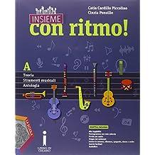 Insieme con ritmo! Vol. A-B. Teoria-Strumenti musicali-Antologia-Storia della musica e DVD. Per la Scuola media. Con CD Audio. Con e-book. Con espansione online