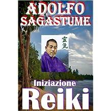 Iniziazione Reiki (Italian Edition)