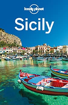 Lonely Planet Sicily (Travel Guide) by [Planet, Lonely, Clark, Gregor, Maric, Vesna]