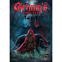 Grimm's Scary Tales: INTEGRALE - 13 lugubres contes
