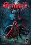 Grimm's Scary Tales: INTEGRALE - 13 lugubres contes (French Edition)