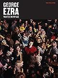 George Ezra: Wanted on Voyage PVG by George Ezra (2014-11-23)