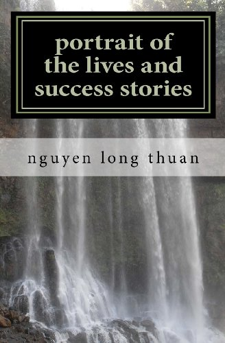 Portrait of the Lives and Success Stories