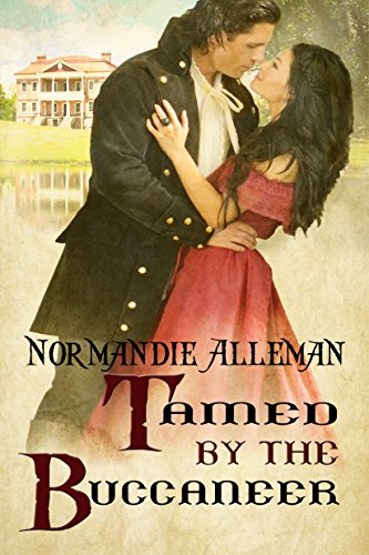 Tamed by the Buccaneer (Pirates of the Jolie Rouge Book 3) (English Edition)