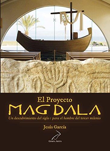 Proyecto Magdala por Jesús García