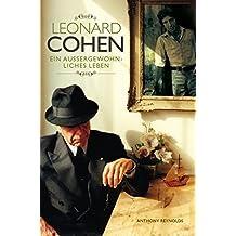 Leonard Cohen: Ein Aussergewohnliches Leben - 2012 Update