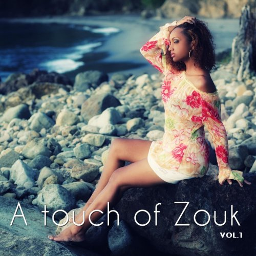 A Touch of Zouk, Vol. 1
