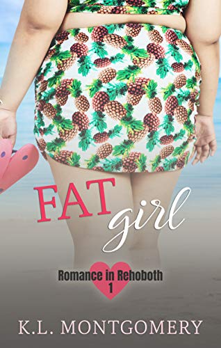 Fat Girl (Romance in Rehoboth Book 1) (English Edition)