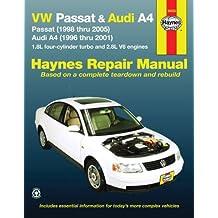 Audi A4 & VW Passat Automotive Repair Manual: 96-05 (Haynes Automotive Repair Manuals)