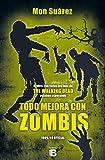 Todo mejora con zombis (VARIOS)