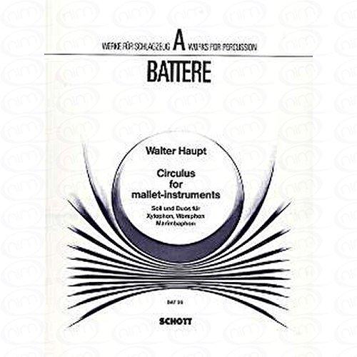 CIRCULUS - arrangiert für Xylophon - Vibraphon - Marimba [Noten/Sheetmusic] Komponist : HAUPT WALTER aus der Reihe: A BATTERE