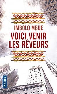 Voici venir les rêveurs par Imbolo Mbue