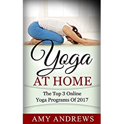 Yoga At Home: The Top 3 Yoga Programs Of 2017