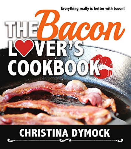 the-bacon-lovers-cookbook-english-edition